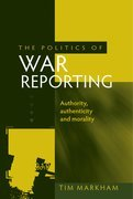 The Politics of War Reporting
