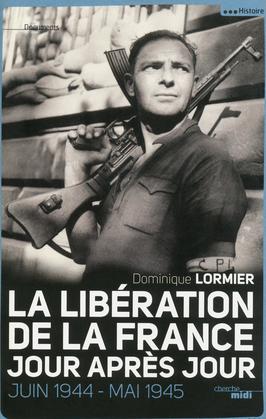 La Libération de la France, jour après jour