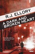 A Dark and Broken Heart: A Thriller