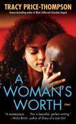 A Woman's Worth: A Novel