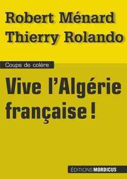 Vive l'Algérie francaise !