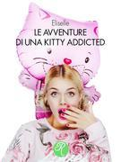 Le avventure di una Kitty addicted