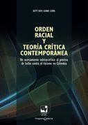 Orden racial y teoría crítica contemporánea