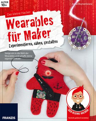 Der kleine Hacker: Wearables für Maker