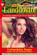 Der neue Landdoktor 49 - Arztroman