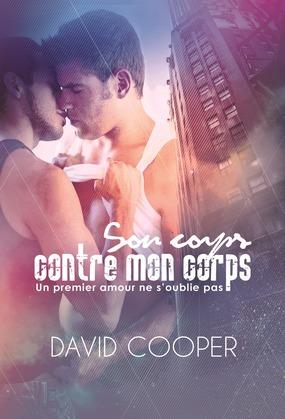Son corps contre mon corps | Roman gay, Livre gay