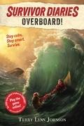 Overboard!: (Survivor Diaries)
