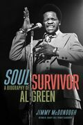 Soul Survivor: A Biography of Al Green