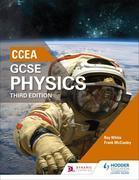 CCEA GCSE Physics Third Edition