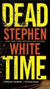 Stephen White - Dead Time