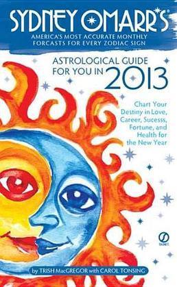 Sydney Omarr's Astrological Guide for You in 2013