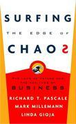 Surfing the Edge of Chaos: The Laws of Nature and the New Laws of Business