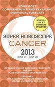 Cancer (Super Horoscopes 2013)