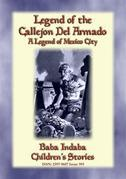 LEGEND OF THE CALLEJÓN DEL ARMADO - an old legend of Mexico City