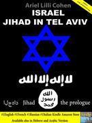 Israel Jihad a Tel Aviv - Il Prologo