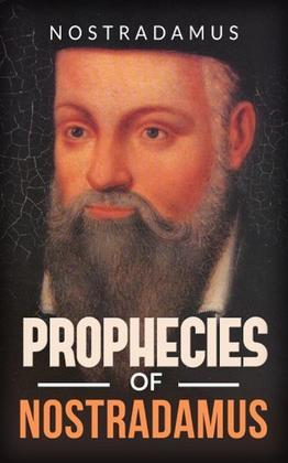 Prophecies of Nostradamus