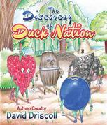The Discovery of Duck Nation