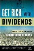 Get Rich with Dividends: A Proven System for Earning Double-Digit Returns