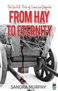 From Hay to Eternity: Ten Devilish Tales of Corruption and Deceit