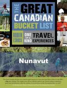 The Great Canadian Bucket List - Nunavut