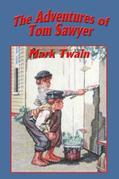 The Adventures of Tom Sawyer: With linked Table of Contents