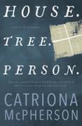 House. Tree. Person.: A Novel of Suspense