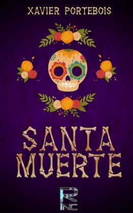 ¡ Santa Muerte?!