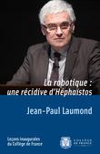 La robotique: une récidive d'Héphaïstos