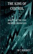 The King of Control: Book 5 of the Van Diemen Chronicles