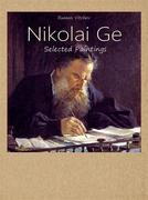 Nikolai Ge:  Selected Paintings
