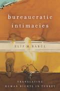 Bureaucratic Intimacies