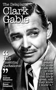 The Delplaine CLARK GABLE - His Essential Quotations