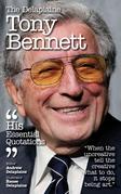 The Delplaine TONY BENNETT - His Essential Quotations