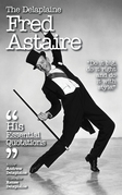 The Delplaine FRED ASTAIRE - His Essential Quotations