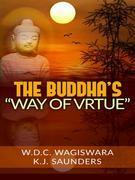 "The Buddha's ""way of virtue"""