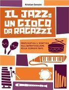 Il Jazz: un gioco da ragazzi