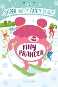 Super Happy Party Bears: Tiny Prancer