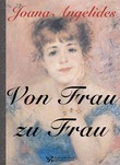 Von Frau zu Frau