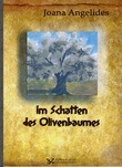 Im Schatten des Olivenbaumes