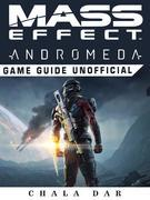 Mass Effect Andromeda Game Guide Unofficial