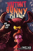 Mutant Bunny Island #2: Bad Hare Day