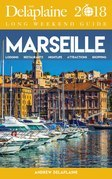MARSEILLE - The Delaplaine 2018 Long Weekend Guide