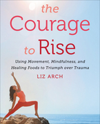 The Courage to Rise