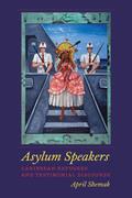 Asylum Speakers
