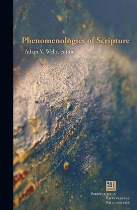 Phenomenologies of Scripture