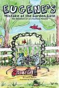 Eugene's Mistake at the Garden Gate