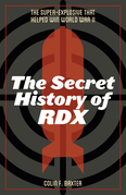 The Secret History of RDX
