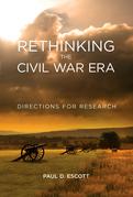 Rethinking the Civil War Era