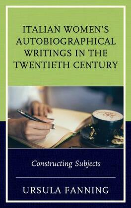 Italian Women's Autobiographical Writings in the Twentieth Century