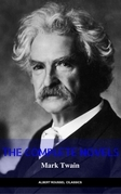 Mark Twain: The Complete Novels (The Greatest Writers of All Time)